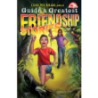 Guide's Great. Friendship Stories