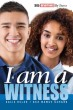 I Am A Witness, Teen Devotional 2020