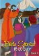 Bible Stories to Colour Volume 4