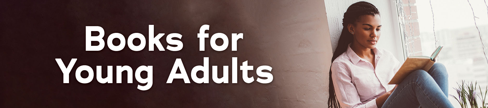Books for Young Adults (age 13-18)