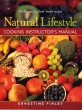 Natural Lifestyle Cooking Instructor's Manual